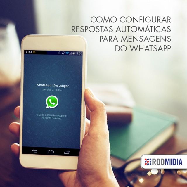 Como configurar respostas automáticas para mensagens do WhatsApp