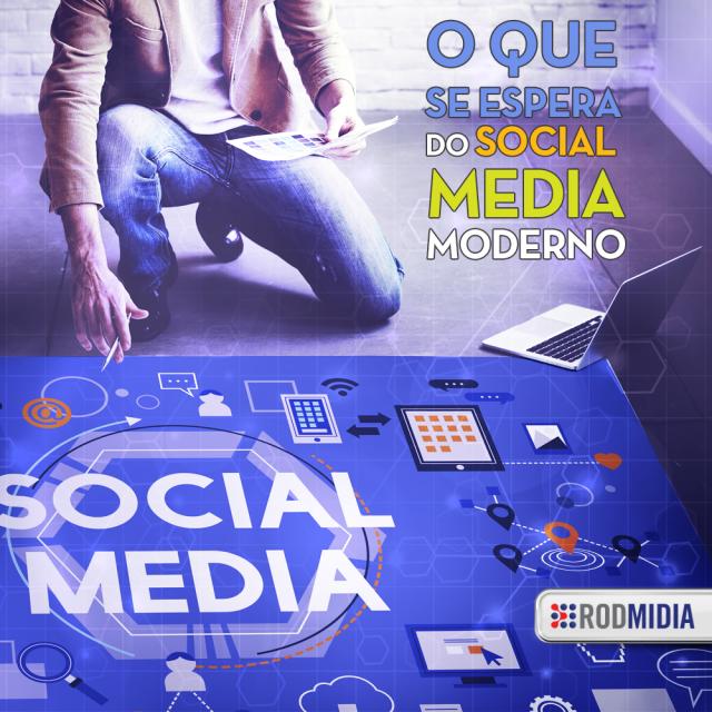 O que espera do Social Media Moderno